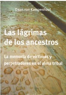 Las lágrimas de los ancestros